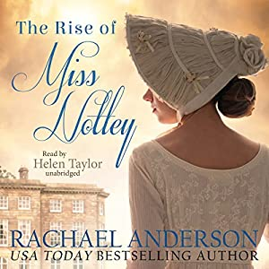 The Rise of Miss Notley Audiobook