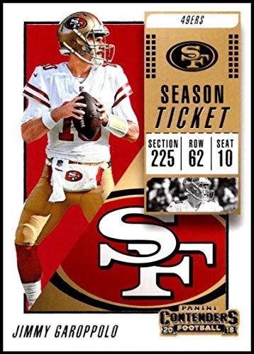 2018 Panini Contenders Season Tickets Football #13 Jimmy Garoppolo San Francisco 49ers Official NFL Trading Card