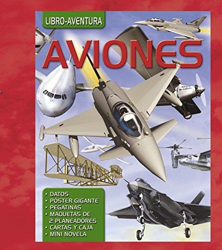 Aviones & Un vuelo de infarto / Airplanes & A fascinating flight (Spanish Edition)