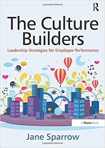 The culture builders leadership strategies for employee the culture builders leadership strategies for employee performance 1st edition fandeluxe Choice Image