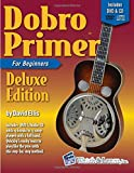 img - for Dobro Primer Book For Beginners Deluxe Edition with DVD & CD book / textbook / text book