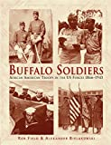 img - for Buffalo Soldiers: African American Troops in the US forces 1866 1945 (General Military) book / textbook / text book