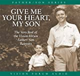 img - for Give Me Your Heart, My Son (CD) book / textbook / text book