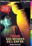 """Afficher """"L'histoire des momies de l'enfer"""""""