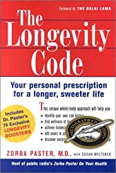The Longevity Code: Your Personal Prescription for a Longer, Sweeter Life