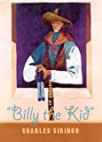 """History of """"Billy the Kid"""", Charles A. Siringo and University of New Mexico Staff, 0826321976"""