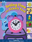 img - for Telling Time With Tickety Tock (Blue's Clues) book / textbook / text book