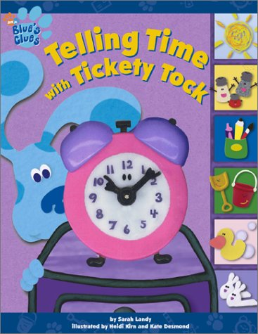 Telling Time With Tickety Tock (Blue's Clues) pdf
