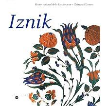 Iznik: l'aventure d'une collection