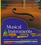 Musical Instruments, Scholastic Books and Gallimard Jeunesse, 0590476386