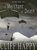 The Merchant of Death (Friends from Damascus Book 4)