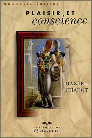 Télécharger en ligne Plaisir et conscience pdf, epub ebook