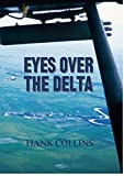 Eyes over the Delta, Hank Collins, 147873633X