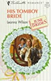 img - for His Tomboy Bride (June Brides) (Silhouette Romance) book / textbook / text book