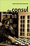 img - for The Consul: Conversations with Gerard Berreby book / textbook / text book
