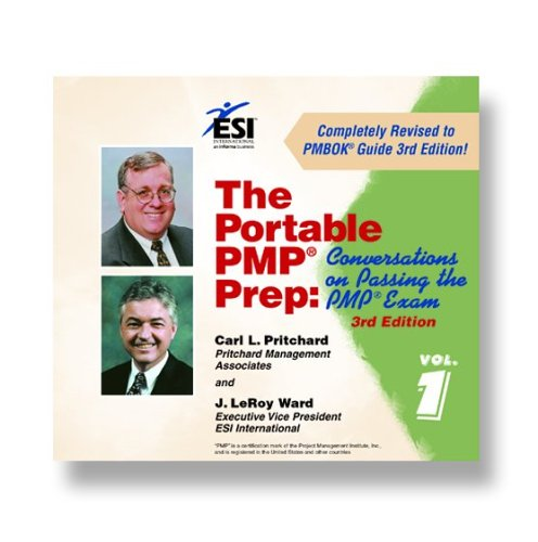 The Portable PMP Prep: Conversations on Passing the PMP Exam, 3rd edition
