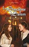 Les sorcières de Salem. Tome 3 : La prophétie de Bajano par Sydenier