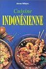Cuisine indonesienne par Wilson