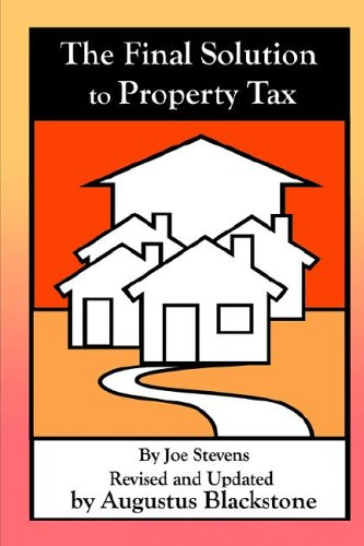 The Final Solution To Property Tax
