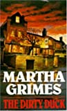 Front cover for the book The Dirty Duck by Martha Grimes