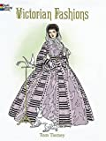Victorian Fashions Coloring Book (Dover Fashion Coloring Book)