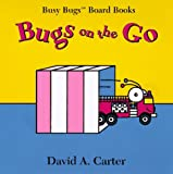 Bugs on the Go, David A. Carter, 0689813465