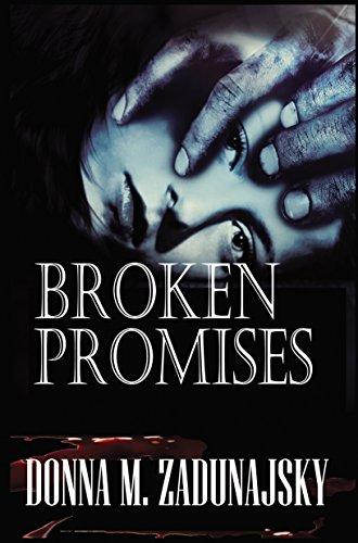 Book: Broken Promises by Donna M. Zadunajsky