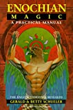 img - for Enochian Magic: A Practical Manual: The Angelic Language Revealed (Llewellyn's high magick series) book / textbook / text book