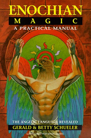 Enochian Magic: A Practical Manual: The Angelic Language Revealed (Llewellyn's high magick series) by Brand: Llewellyn Publications