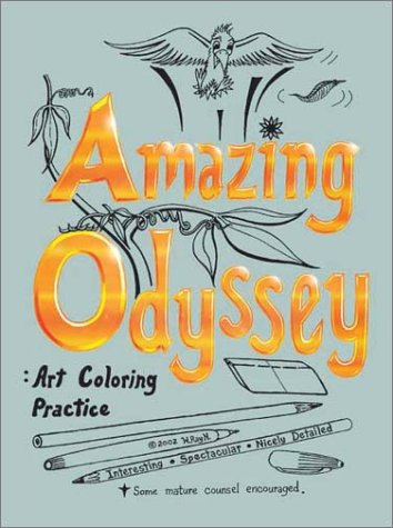 Read Online Amazing Odyssey: Art Coloring Practice PDF