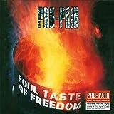 Foul Taste of Freedom