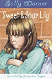 Sweet and Sour Lily, Sally Warner, 0679891366