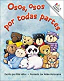 img - for Osos, Osos Por Todas Partes (Rookie Espanol) (Spanish Edition) book / textbook / text book
