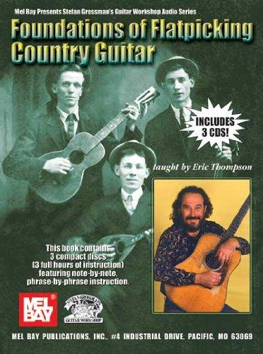 Foundations of Flatpicking Country Guitar (Stefan Grossman's Guitar Workshop Audio)