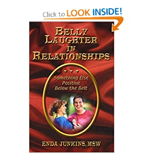 Belly Laughter in Relationships: Something Else Positive Below the Belt Enda Junkins
