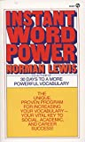 img - for Instant Word Power: The Unique, Proven Program for Increasing Your Vocabulary--Your Vital Key to Social, Academic, and Career Success (Signet) book / textbook / text book