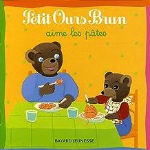 Petit Ours brun aime les pâtes
