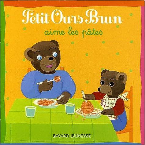 Lire Petit Ours Brun aime les pâtes pdf