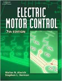 Electric Motor Control Walter N Alerich Stephen L