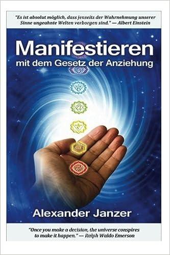 Manifestieren mit dem Gesetz der Anziehung: Amazon.de: Alexander ...