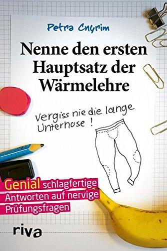 Nenne Den Ersten Hauptsatz Der Wärmelehre  Vergiss Nie Die Lange Unterhose