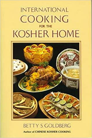 International cooking for the kosher home betty s goldberg international cooking for the kosher home betty s goldberg 9780824603465 amazon books forumfinder Choice Image
