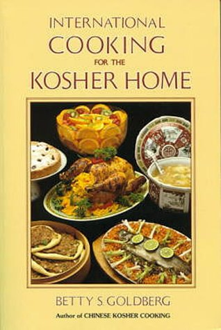 International cooking for the kosher home betty s goldberg international cooking for the kosher home betty s goldberg 9780824603465 amazon books forumfinder Gallery