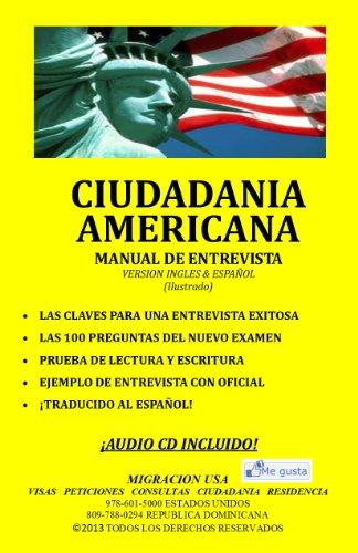 Ciudadania Americana: Manual de Entrevista (Ingles y Espanol) (Spanish Edition)