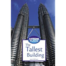 The Tallest Building (Extreme Places)