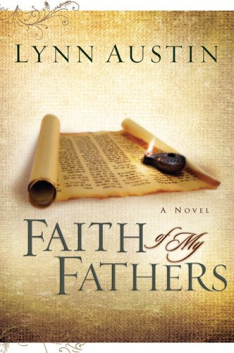 Faith of My Fathers (Chronicles of the Kings #4)