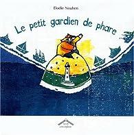 Le petit gardien de phare  par Elodie Nouhen