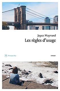 Les règles d'usage, Maynard, Joyce