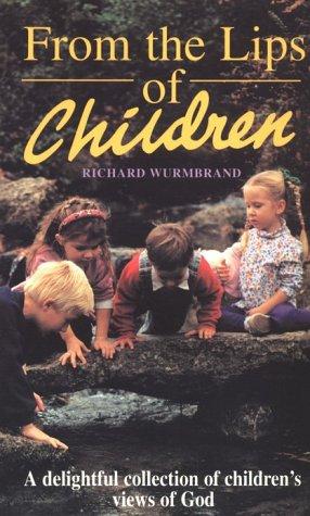 From the Lips of Children (Hodder Christian paperbacks)