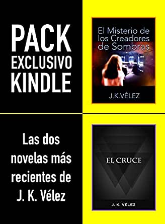 PACK EXCLUSIVO KINDLE, LAS DOS NOVELAS MÁS RECIENTES DE J. K. ...